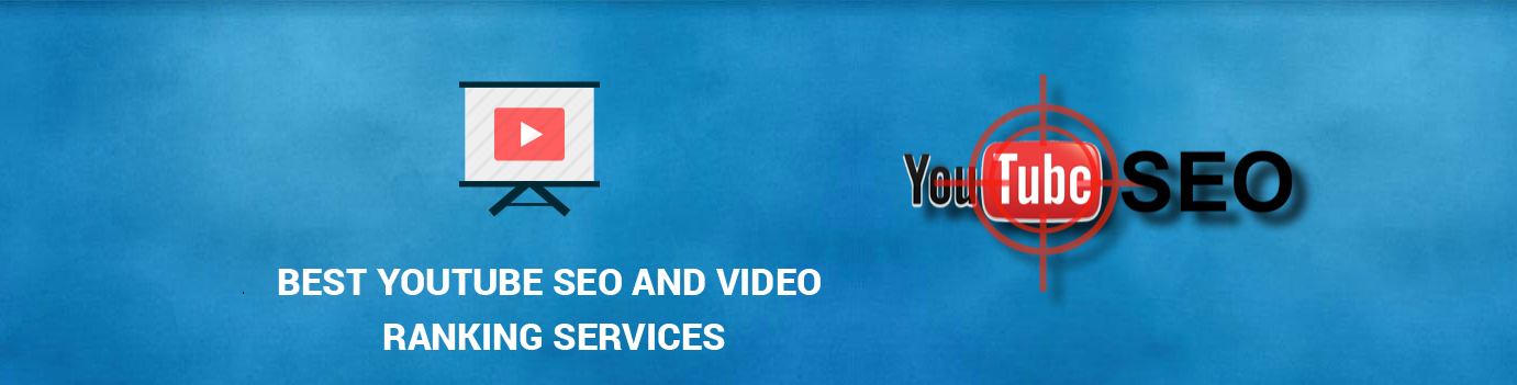 Best Youtube SEO and Video Ranking Services